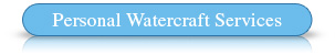 Personal Watercraft Services